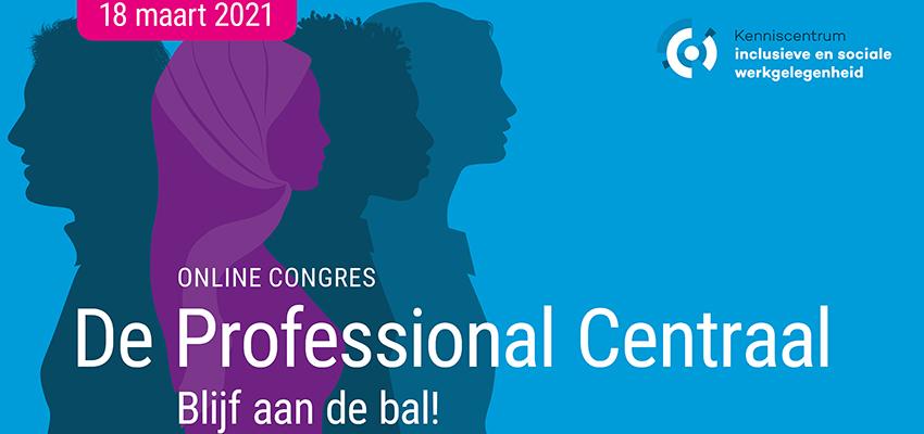 Congres 'De professional centraal'